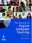 The Practice of<br /> English Language<br /> Teaching